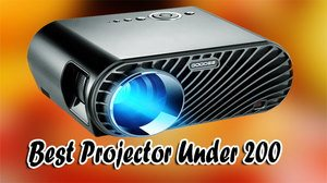 This Image Of Best Projector Under 200